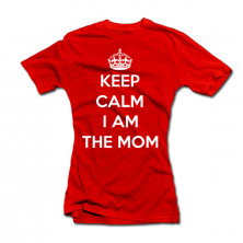 "Naiste T-särk ""Keep calm I am the mom"""